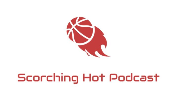 SCORCHING HOT PODCAST EP 6: NBA ALL DECADE TEAMS!