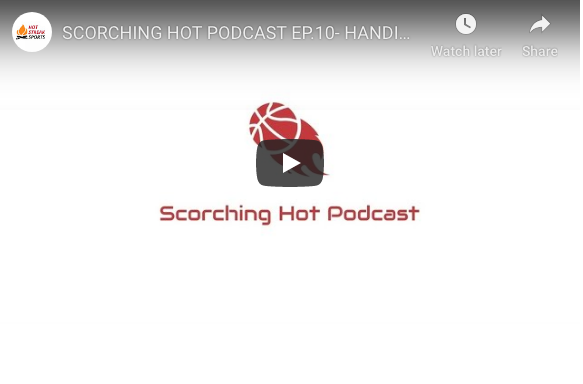 SCORCHING HOT PODCAST EP.10- HANDING OUT MID-SEASON GRADES TO THE EASTERN CONFERENCE!
